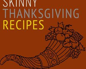 skinny thanksgiving recipes smaller photo
