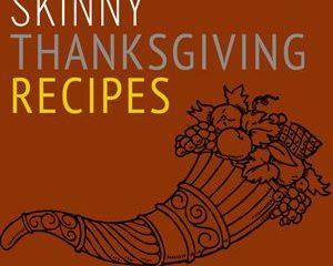 skinny thanksgiving recipes smaller photo